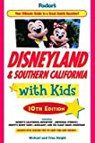 [Fodor's Disneyland and Southern California with Kids] (By: Fodor Travel Publications) [published: April, 2010] -