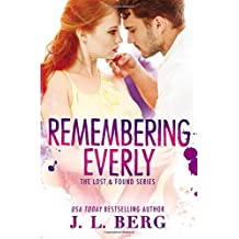 Remembering Everly (Lost & Found) by J.L. Berg (2016-07-05)