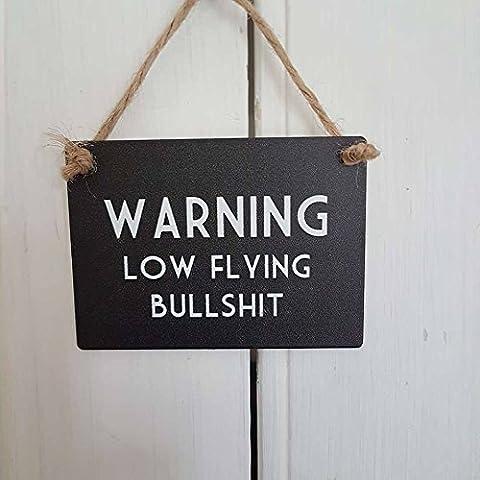WARNING LOW FLYING BULLSHIT BLACK FUNNY OFFICE HUMOUR MINI METAL SIGN