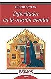 Dificultades en la oración mental (Patmos)