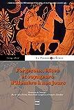 Forgerons, élites et voyageurs d'Homère à nos jours (La pierre et l'écrit) (French Edition)
