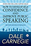 #3: How to Develop Self Confidence and Improve Public Speaking (General Press)