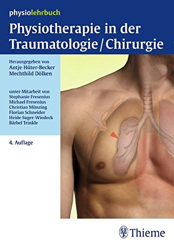Physiotherapie in der Traumatologie/Chirurgie (Physiolehrbuch)