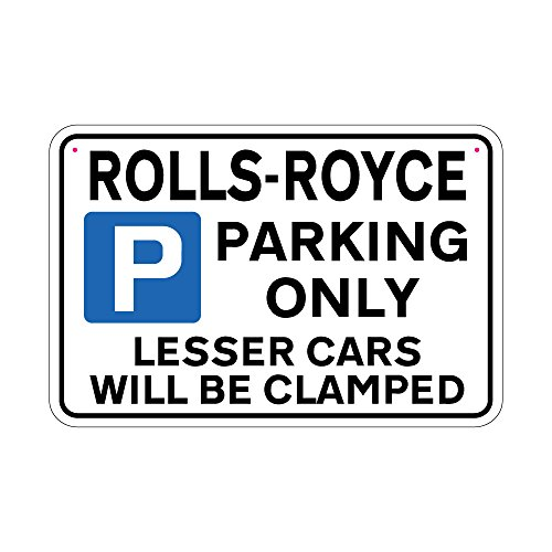 rolls-royce-parking-sign-lesser-cars-will-be-clamped-sign-joke-road-sign