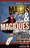 Telecharger Livres Maths Magiques 66 tours 6 curiosites pour donner le gout des maths grace a la magie Niveau cours moyen (PDF,EPUB,MOBI) gratuits en Francaise
