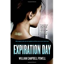 Expiration Day by William Campbell Powell (April 22,2014)