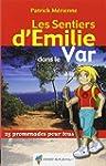 Les sentiers d'Emilie dans le Var : 2...
