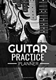 Guitar Practice Planner: 52 Weeks Journal   Organise your practice & Become a Better Guitar Player   105 pages (7'x10')