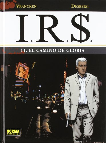 I.R.$ 11 El camino de Gloria/The path of Gloria