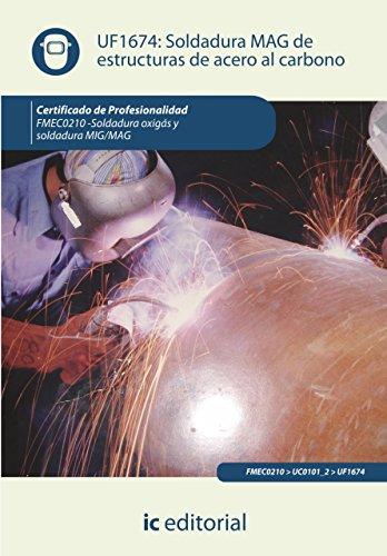 Soldadura MAG de estructuras de acero al carbono. FMEC0210 eBook ...