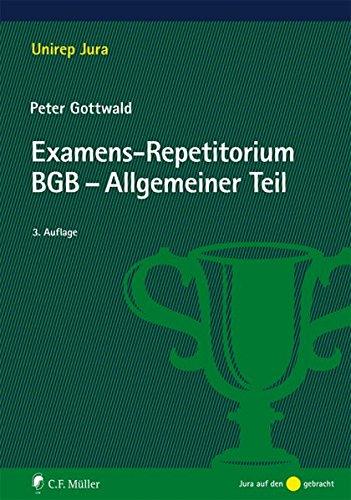 Examens-Repetitorium BGB-Allgemeiner Teil (Unirep Jura)