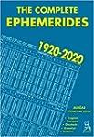 The Complete Ephemerides 1920-2020, I...