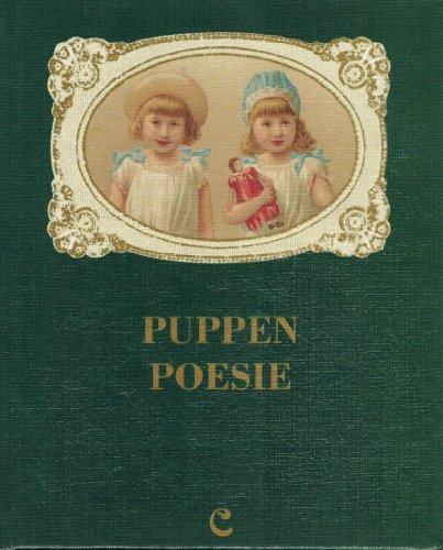 Puppen-Poesie. Bilder und Gedichte vom Biedermeier bis zur Kaiserzeit