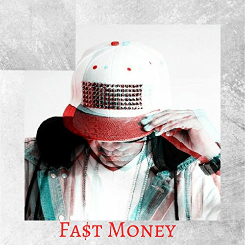 Fa$t Money [Explicit]