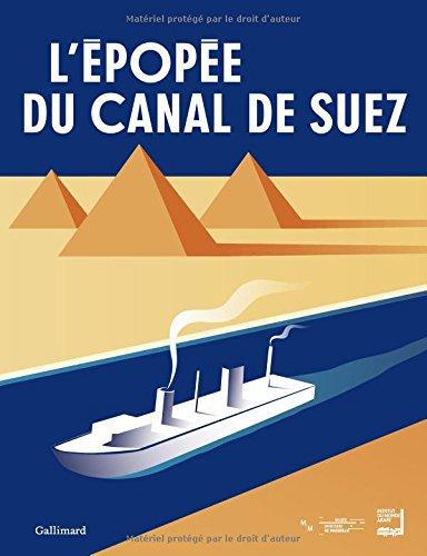 L'épopée du canal de Suez par Collectifs