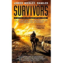 Survivors: A Novel of the Coming Collapse by Rawles, James Wesley (2012) Mass Market Paperback