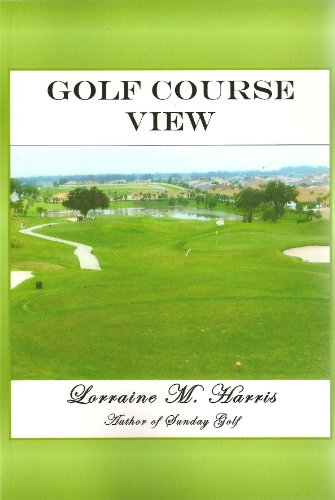 Golf Course View (Sunday Golf Series Book 1) (English Edition) -