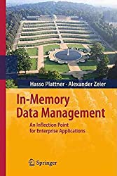 [(In-Memory Data Management)] [By (author) Hasso Plattner ] published on (September, 2011)