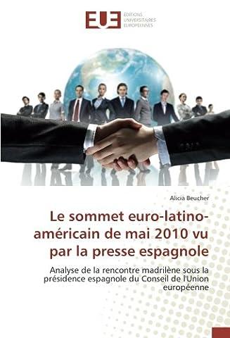 Sommets De La Litterature Espagnole - Le sommet euro-latino-américain de mai 2010 vu