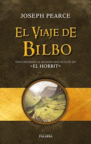 El viaje de Bilbo (Palabra hoy)