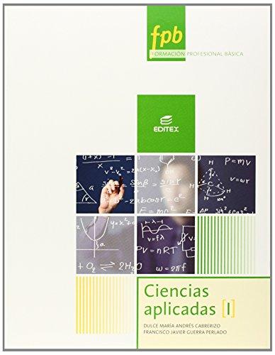 Ciencias aplicadas I (Formación Profesional Básica) por Francisco Javier Guerra Perlado