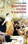 Quand Rome inventait le populisme par Doan