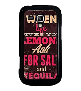 Fuson Designer Back Case Cover for Samsung Galaxy S Duos 2 S7582 :: Samsung Galaxy Trend Plus S7580 (Lemons ask for salt and tequila )