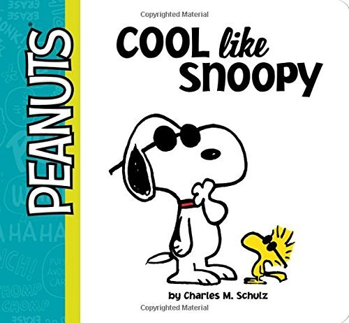 Cool Like Snoopy (Peanuts (Simon)) by Charles M Schulz (2016-05-03) par Charles M Schulz