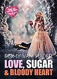Love, Sugar & Bloody Heart: Funny Short (Ex) Love Stories - und die Frage, wer mit wem schlief