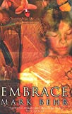 Front cover for the book Embrace by Mark Behr