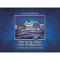 Der weite Weg nach Bethlehem: Ein Guckkasten-Adventskalender