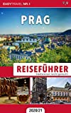 Reiseführer Prag: Städtereisen leicht gemacht 2020/21 - Bonus: Tschechisch Wörterbuch für Touristen