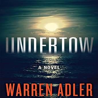 Undertow (Audio Download): Amazon co uk: Warren Adler, B Z  Kelly