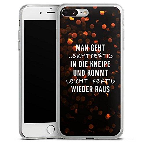 Apple iPhone 8 Slim Case Silikon Hülle Schutzhülle Kneipe Humor Spruch Silikon Slim Case transparent