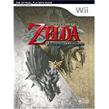 The Legend of Zelda: Twilight Princess - The Official Player's Guide for Wii by Future Press (2006-12-01)