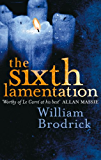 The Sixth Lamentation (Father Anselm Novels Book 1)