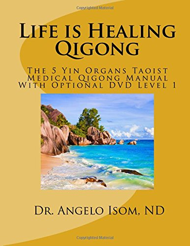 PDF Download] Life is Healing School of Qigong: The 5 Yin