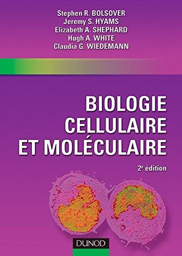 Biologie cellulaire et moléculaire par Stephen R. Bolsover