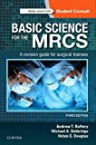 #4: Basic Science for the MRCS: A revision guide for surgical trainees, 3e (MRCS Study Guides)