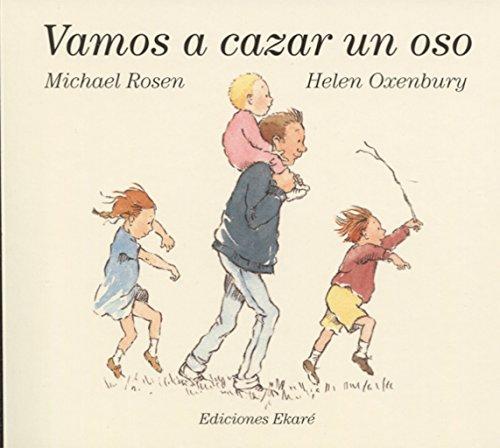 Vamos a cazar un oso (Bosque de libros / Ekaré en català) por Michael Rossen