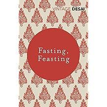 Fasting, Feasting (Vintage Classics)