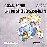 Oskar, Sophie und die Spielzeugeisenbahn (Amazon.de)