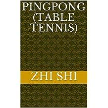 Pingpong (Table Tennis) (China Pocket Books Book 48) (English Edition)