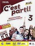 C'est parti! Plus. Méthode de langue et civilisation françaises. Per la Scuola media. Con e-book. Con espansione online: 3