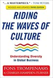 Riding the Waves of Culture: Understanding Diversity in Global Business. by Alfons Trompenaars (2012-02-01)