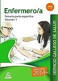 Enfermero/a del Servicio Gallego de Salud. Temario parte especifica volumen 1