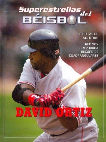 David Ortiz (Superstrellas del beisbol / Superstars of Baseball) por Tania Rodriguez Gonzalez