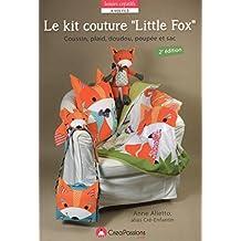 """Le kit couture """"Little Fox"""" : Coussin, plaid, doudou, poupée et sac"""