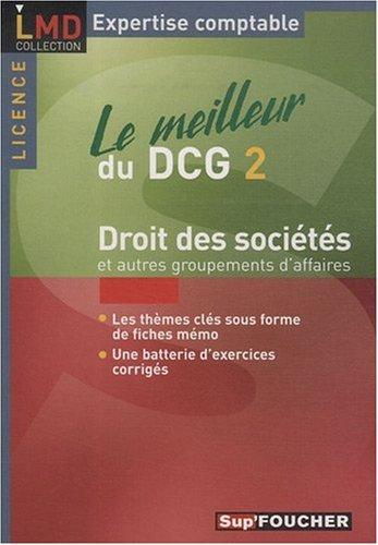 Droit des sociétés et autres groupements d'affaires : Le meilleur du DCG 2
