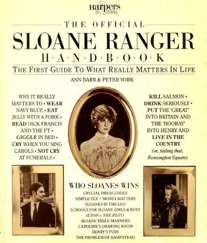 the-official-sloane-ranger-handbook-the-first-guide-to-what-really-matters-in-life-by-ann-barr-peter